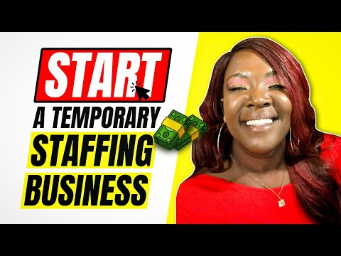 How to Start a Temporary Staffing Business or Recruiting Job