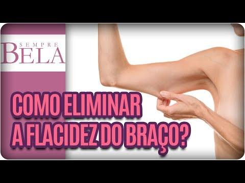 Braquioplastia | Como Eliminar A Flacidez Do Braço?- Sempre Bela (10/12/17)