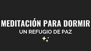 MEDITACIÓN GUIADA PARA DORMIR   REFUGIO DE PAZ   RELAJACIÓN MUY PROFUNDA   PANTALLA NEGRA ❤ EASY ZEN