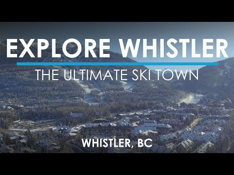 Whistler, BC - The #BCAdventureProject