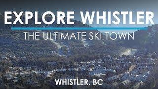 Whistler, BC - The #BCAdventureProject