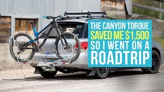 Video The Canyon Torque Saved Me $1,500 So I Went On a Road Trip download MP3, 3GP, MP4, WEBM, AVI, FLV Agustus 2018