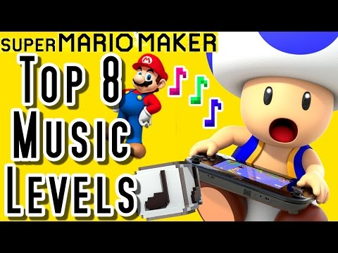 Super Mario Maker TOP 8 New MUSIC LEVELS (Wii U)