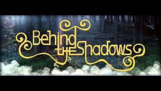 Behind The Shadows-La Morte Vivante (New 2015)