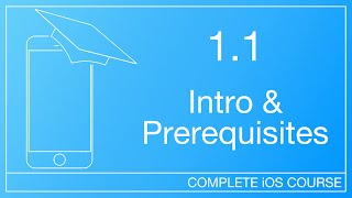 How To Start Developing iOS Apps | 1.1 - Intro & Prerequisites | How To Develop iOS Apps Course