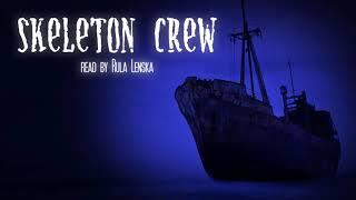 'Skeleton Crew' Read By Rula Lenska | Halloween Scary Stories