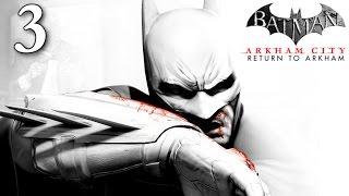 Batman Return To Arkham City: Walkthrough Part 3 - Interrogate Joker to Uncover Protocol Ten