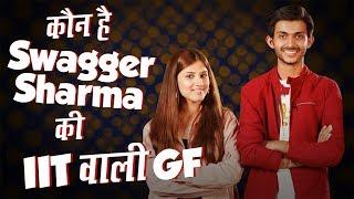 कौन है Swagger Sharma की IIT waali G.F | Canada वाली Rinni और Shivam कैसे मिले | Exclusive Interview