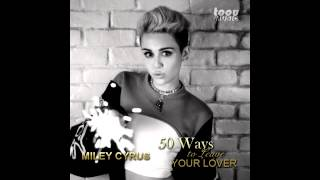 Miley Cyrus - 50 ways to leave your lover (Audio)