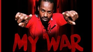 Ryme Minista - My War [Madd Maxx Return Riddim] June 2016