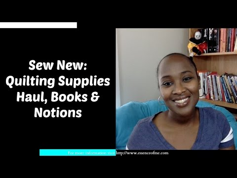 Sew New: Quilting Supplies Haul, Fabric, Books and Notions
