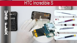 How to replace 🔧🔌📱 charging port (USB) HTC Incredible S (s710e) PG32130