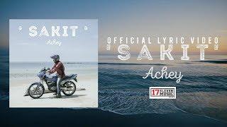 🔴 ACHEY - Sakit Lyric