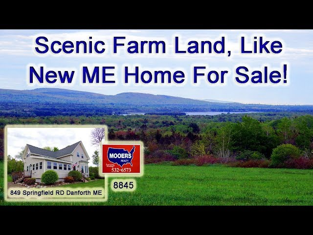 Farm Homes For Sale In Maine | Real Estate Video 849 Springfield RD Danforth ME MOOERS REALTY #8845