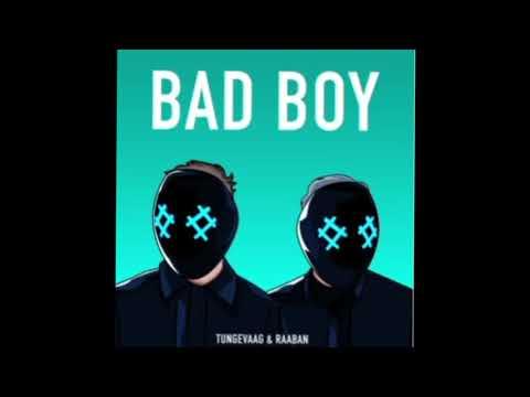 tungevaag-&-raaban-–-bad-boy-lyrics