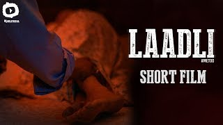 Laadli #MeToo Short Film | Message Oriented Short Film | Latest 2018 Short Films | Khelpedia