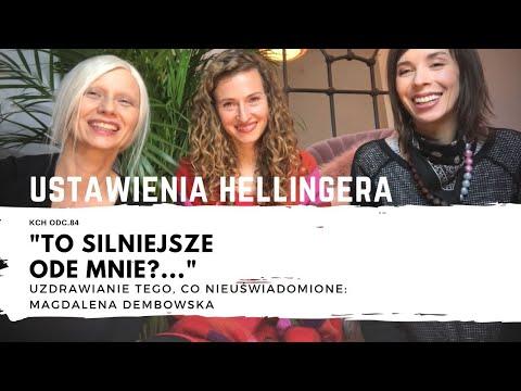 Szokujące odkrycia w naszej podświadomości - Magdalena Dembowska i USTAWIENIA HELLINGERA (Odc.84)