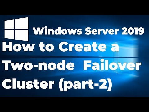 35. How To Create A Failover Cluster In Windows Server 2019