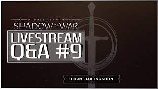 MIDDLE-EARTH: Shadow of War LIVESTREAM | May 05 , 2017