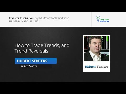 How to Trade Trends, and Trend Reversals | Hubert Senters
