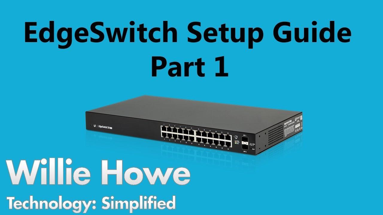 EdgeSwitch Setup Guide - 1