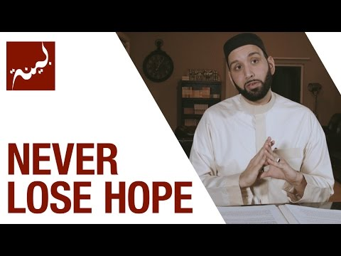 Never Lose Hope (People of Quran) - Omar Suleiman - Ep. 24/30