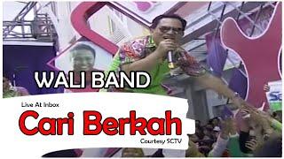 WALI BAND [Cari Berkah] Live At Inbox (30-10-2014) Courtesy SCTV