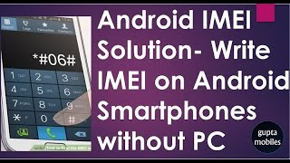 Write IMEI on Android Smartphone without PC
