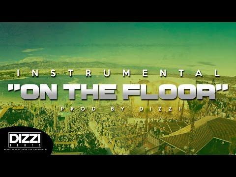 "Electro Latino Beat Instrumental 2017 - ""On The Floor"" (Prod By Dizzi)"