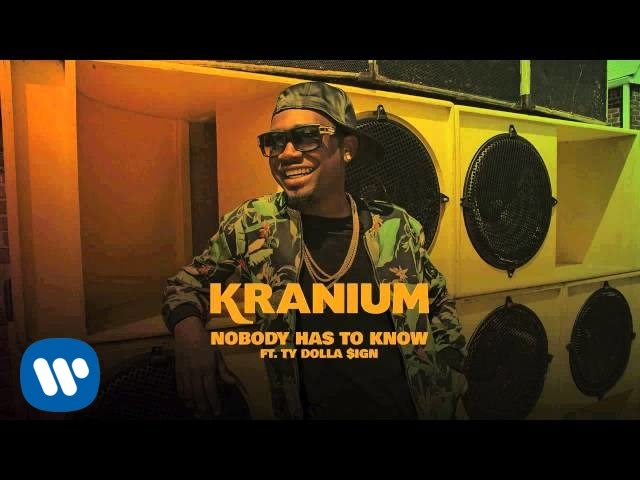 Download Kranium ft Ty Dolla $ign - Nobody Has To Know