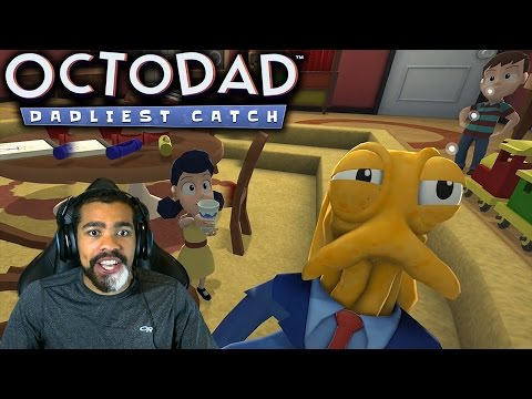Y'ALL KNOW I WOULD MAKE A GOOD DAD!! | Octodad: Dadliest Catch