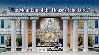 Mt. Zion - Mountain of the House of the Lord - Isaiah 2:2
