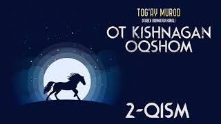 Ot kishnagan oqshom 2-qism   O'zbekcha audio kitoblar