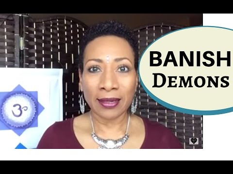How to Banish Demons, Evil Spirits & Negative Entities | Val
