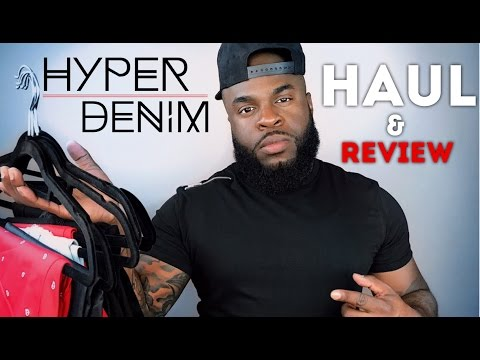 Hyper Denim Haul and Review | Active Street Fashion