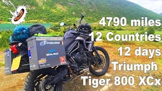 4790 miles, 12 countries, 12 days on a Triumph Tiger 800 XCx