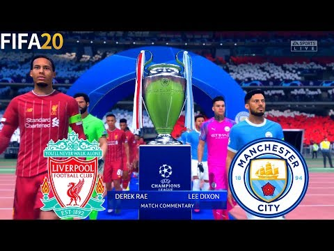 FIFA 20 | Liverpool Vs Manchester City - Final UEFA Champions League UCL - Full Match & Gameplay