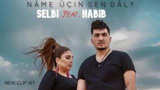 Selbi Tuwakgylyjowa ft. Habib - Näme üçin sen däl (Music Video)