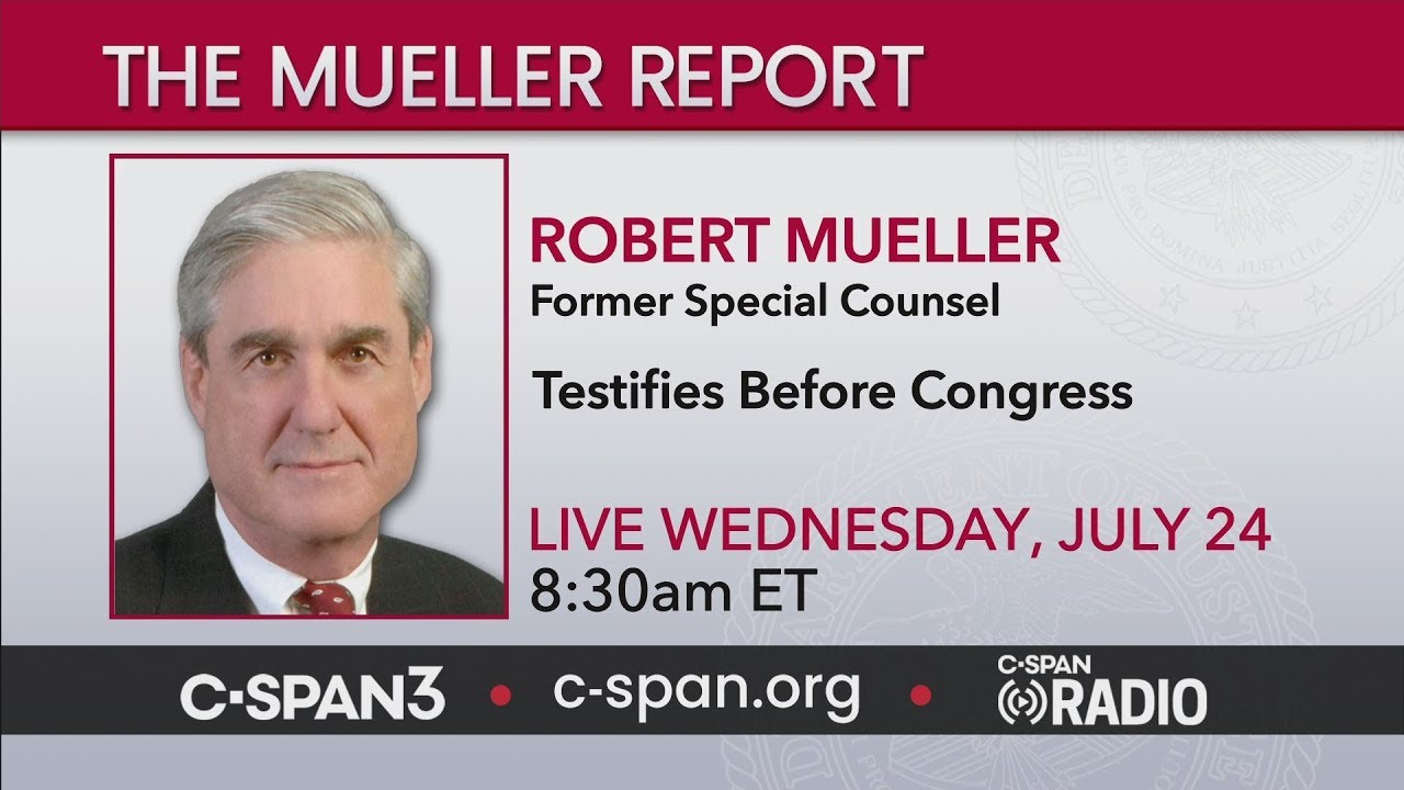 LIVE: Robert Mueller Testifies Before Congress (C-SPAN)