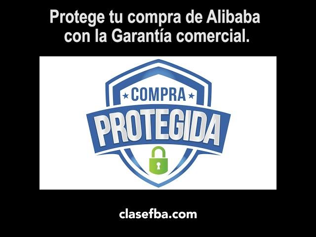 Protege tu compra con la Garantía comercial de Alibaba