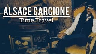 Alsace Carcione - Time Travel
