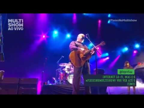 Pixies -  Where Is My Mind/Here Comes Your Man (Lollapalooza Br)