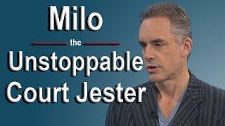 Jordan Peterson - Milo - the Court Jester