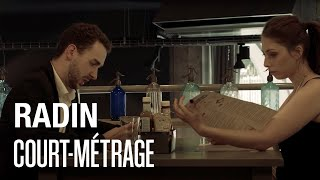 Radin - Court métrage / Des Gens Bien Prod