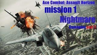 Ace Combat: Assault Horizon - mission 1    Nightmare    Gameplay part 1 of 2