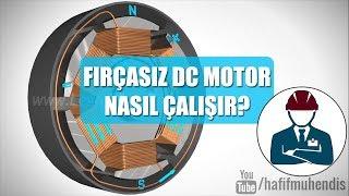 Fırçasız DC Motorlar Nasıl Çalışır?