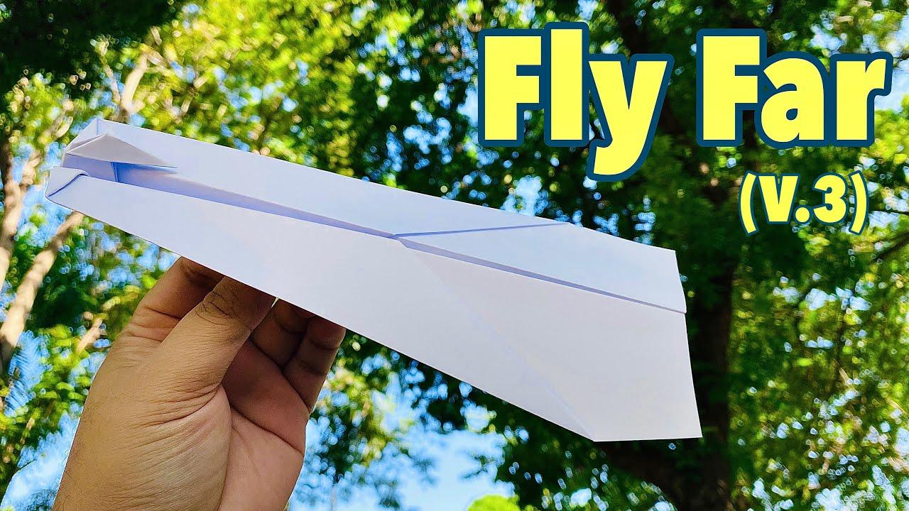 How to make a paper airplane that flies far (Paper Plane - flies far Ver.3)