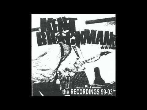 Kent Brockman The Recordings - 1999-2003 (Full Album)