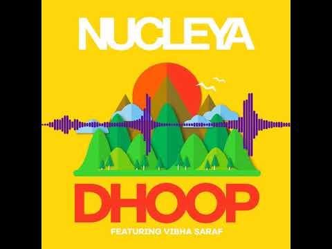 NUCLEYA - DHOOP feat. Vibha Saraf [Bass...