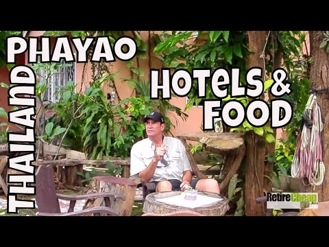 JC's Road Trip to Phayao, Thailand Part 5 Hotels and Food